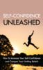 Thumbnail Self Confidence Unleashed Ebook - Master Resell Rights