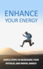 Thumbnail Enhance Your Energy Ebook with Full Master Resell Rights