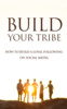 Thumbnail Build Your Tribe Ebook with Master Resell Rights