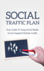 Thumbnail Social Traffic Plan Ebook with Full Master Resell Rights